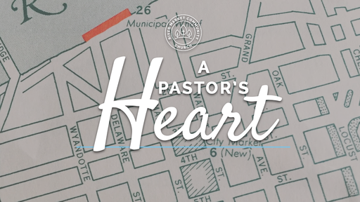 July 28, 2019 - A Pastor's Heart: Gospel Spreads & Disciples Made   A Father's Advice   1 Kings 2:1-4
