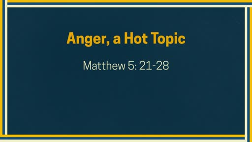 Anger, A Hot Topic