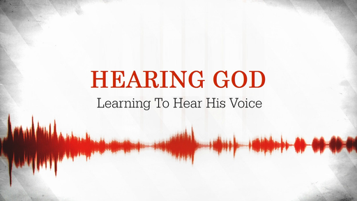 More On Hearing God!