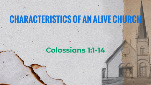 Characteristics of an Alive Church