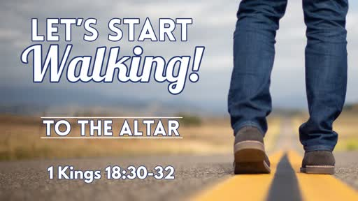 To The Altar - July 28, 2019