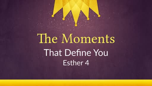 The Moments that Define You