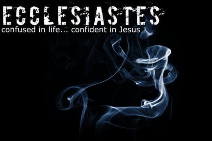 Ecclesiastes 3-4