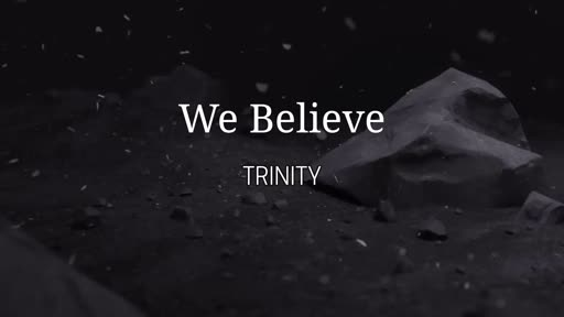 We Believe - Trinity