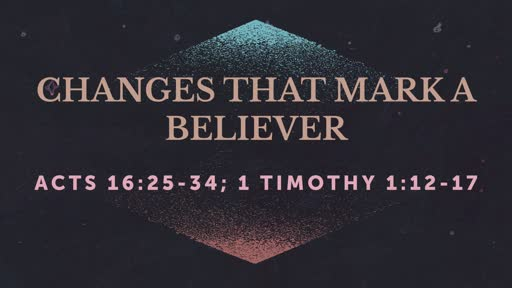 Changes That Mark a Believer