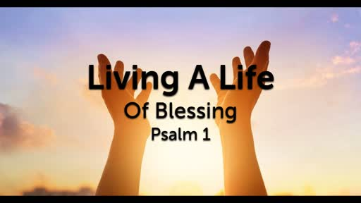Living a Life of Blessing