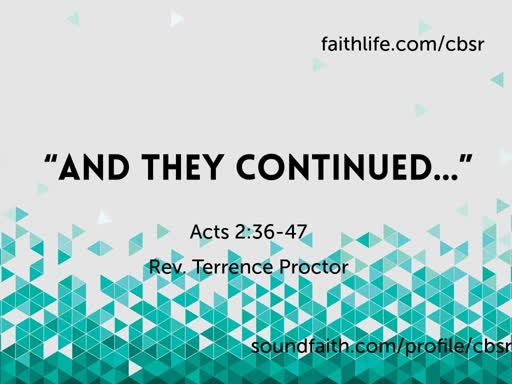 """7.28.19 """"And They Continued..."""" - 2nd Service"""