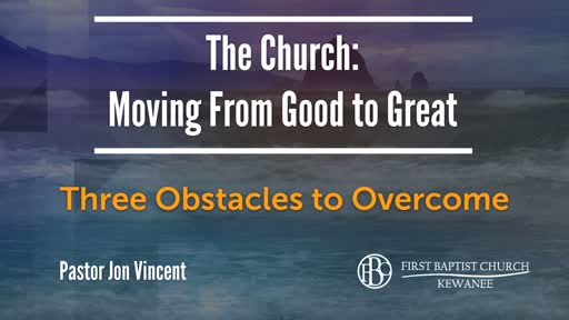 Three Obstacles to Overcome