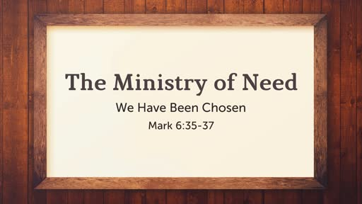 The Ministry of Need