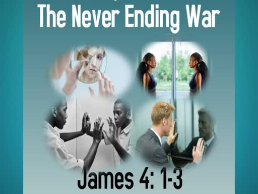 The Never Ending War - Part IV