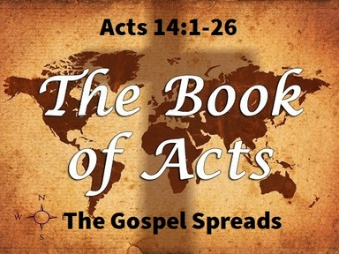 7/28/2019 - Continued Spread of the Gospel