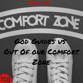 He Guides Us Out of Our Comfort Zones