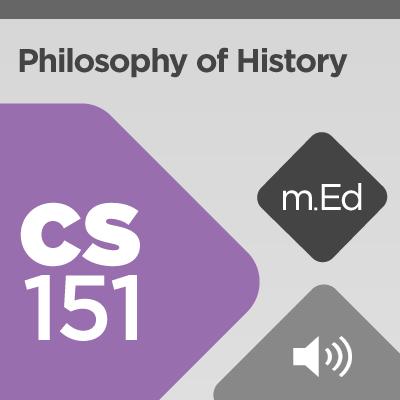 Mobile Ed: CS151 Philosophy of History (audio)