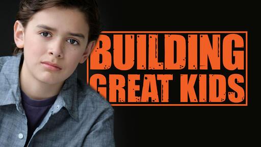Building Great Kids