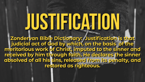 Justification: Evening Service - 7/28/2019