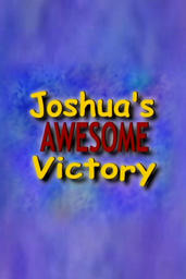 Joshua's Awesome Victory
