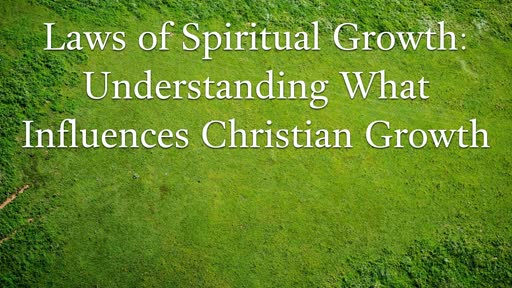 Understanding What Influences Christian Growth