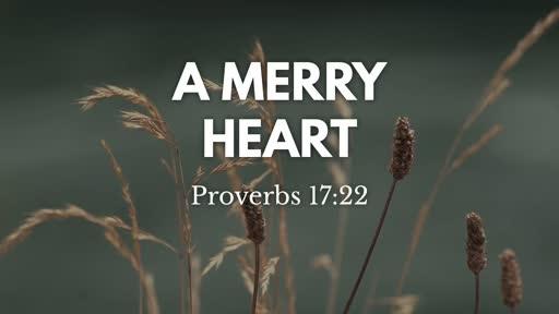 400 - A Merry Heart