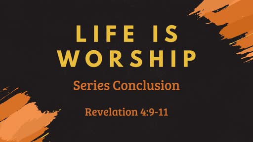 399 - Life is Worship - Conclusion