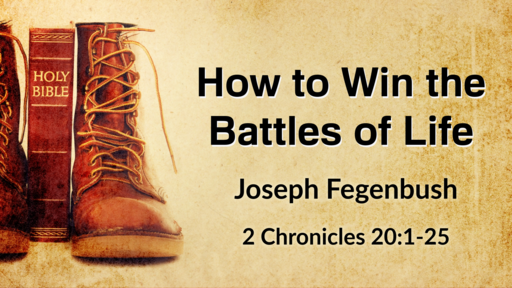 How to Win the Battles of Life