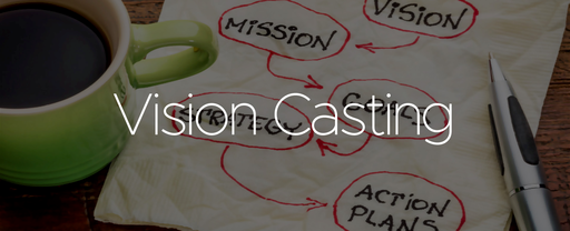 Vision Casting is for Everyone