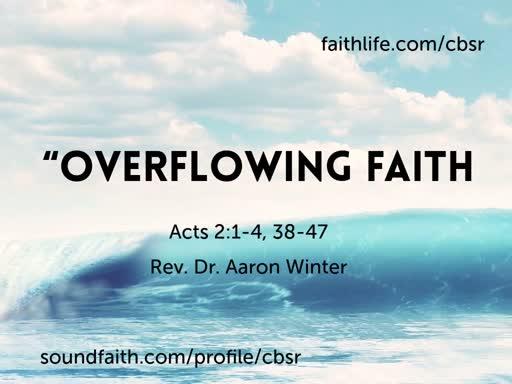 Overflowing Faith