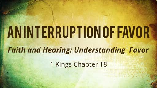 An Interruption of Favor: God Put things to Rest