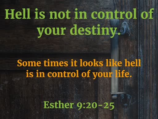 AM Service aug 4th  Hell is not in control of  your destiny