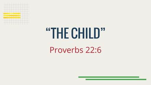 """The Child"""
