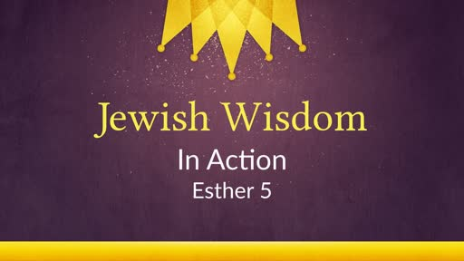 Jewish Wisdom Acted Out