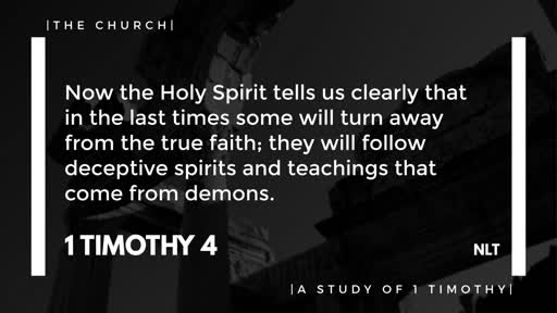 The Training of the Church- 1 Timothy 4