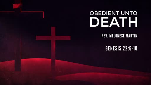 Obedient Unto Death