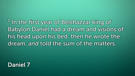 DANIEL 7; COUNTENANCE