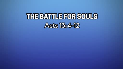 The Battle For Souls-August 4, 2019