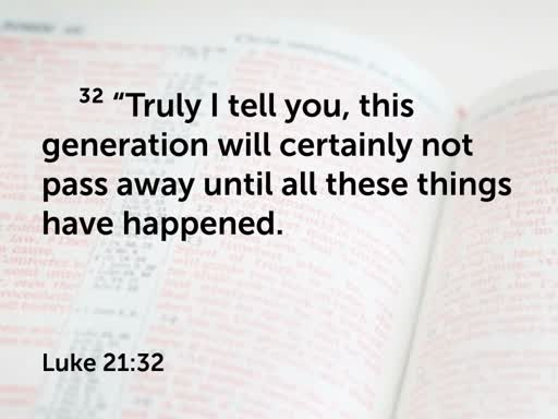 Jesus Foretells the End of the Age (Luke 21:25-38)