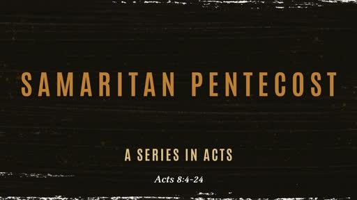 Samaritan Pentecost