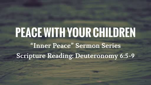 Peace With Your Children