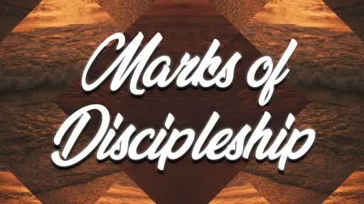 Marks of Discipleship