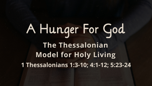 The Thessalonian Model for Holy Living