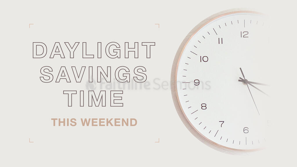 Daylight Savings Time This Weekend large preview
