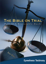 Bible On Trial: Beyond A Reasonable Doubt - Archaeology's Contribution