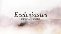 Wisdom And Faith ecclesiastes & 16x9 439a29c2 8577 43e8 9e71 4ad8939ce641 PowerPoint image