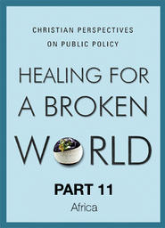 Healing For A Broken World 3 - Justice