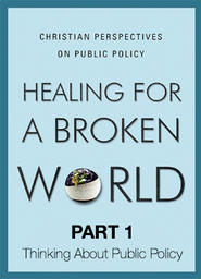 Healing For A Broken World