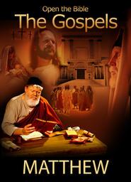 """Gospels (""""Open The Bible"""" Series) - Matthew"""