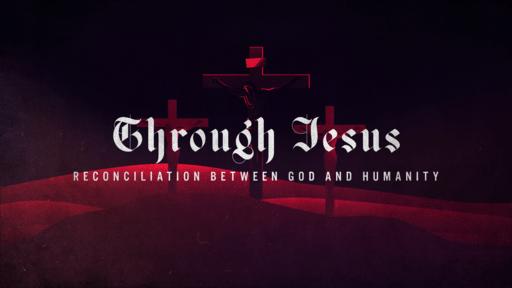 Through Jesus