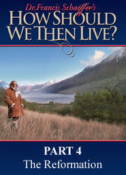 How Should We Then Live Part 7 - The Age of Non-Reason