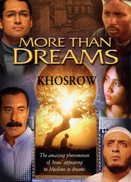 More Than Dreams: Khosrow