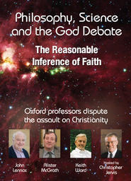 Philosophy, Science and the God Debate - The reasonable inference of faith