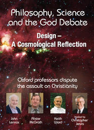 Philosophy, Science and the God Debate - Design - cosmological reflection